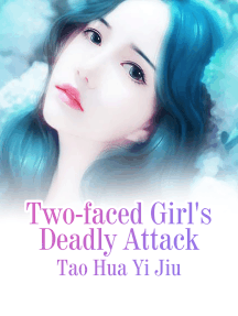 Two-faced Girl's Deadly Attack: Volume 2