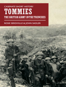 Tommies: The British Army in the Trenches