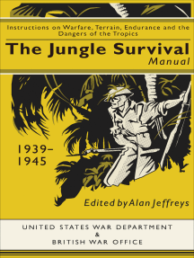 The Jungle Survival Manual, 1939–1945: Instructions on Warfare, Terrain, Endurance and the Dangers of the Tropics