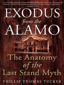Exodus from the Alamo: The Anatomy of the Last Stand Myth