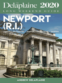 Newport (R.I.) - The Delaplaine 2020 Long Weekend Guide: Long Weekend Guides