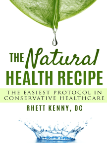 The Natural Health Recipe: The Easiest Protocol in Conservative Healthcare