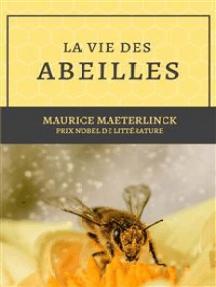 La vie des abeilles: Prix Nobel de littérature