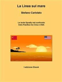 La linea sul mare. Le isole Spratly nel confronto Indo-Pacifico tra Cina e USA
