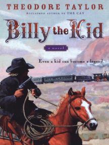 Billy the Kid: A Novel