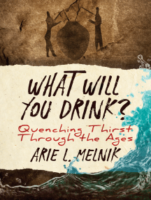 What Will You Drink?: Quenching Thirst Through the Ages