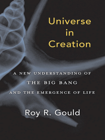 Universe in Creation: A New Understanding of the Big Bang and the Emergence of Life