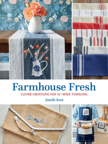 """Farmhouse Fresh: Clever Creations for 16""""-Wide Toweling"""