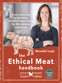 The Ethical Meat Handbook, Revised and Expanded 2nd Edition: From sourcing to butchery, mindful meat eating for the modern omnivore