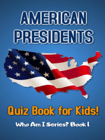 American Presidents Quiz Book for Kids: Who Am I Series?, #1