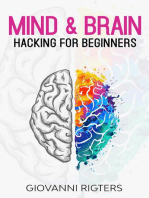 Mind & Brain Hacking For Beginners