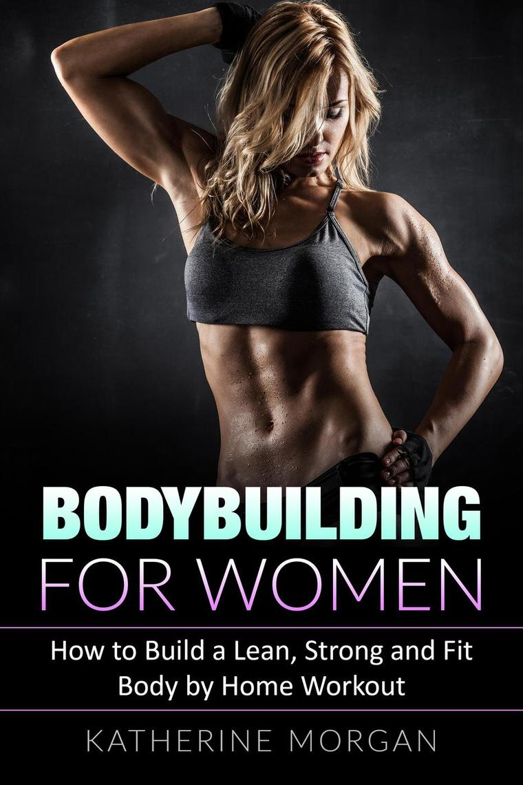 Fit Women Bodybuilding : Understanding the different competitive divisions of women's bodybuilding and what is required of each category will help both trainer and competitor properly prepare.