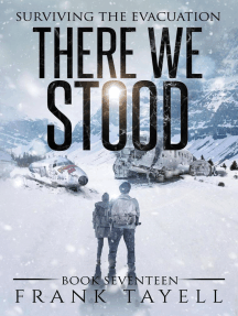 Surviving The Evacuation, Book 17: There We Stood: Surviving The Evacuation, #17