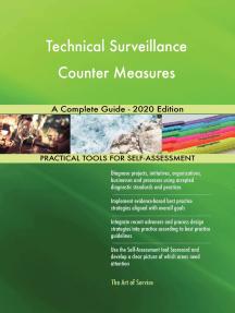 Technical Surveillance Counter Measures A Complete Guide - 2020 Edition