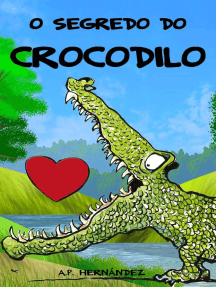 O segredo do crocodilo