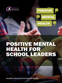 Positive Mental Health for School Leaders