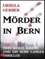 Mörder in Bern