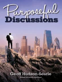 Purposeful Discussions