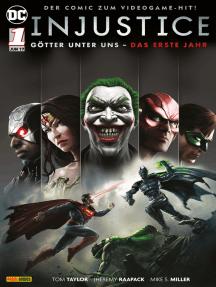 Injustice - Götter unter uns: Das erste Jahr, Band 1