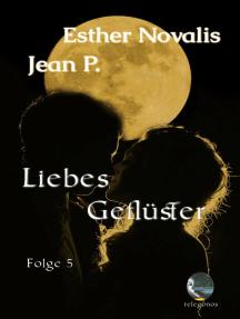 Liebes Geflüster - Eine telepathische Romanze Folge 5