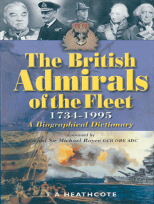 The British Admirals of the Fleet, 1734–1995: A Biographical Dictionary
