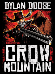 Crow Mountain: Red Harvest, #1