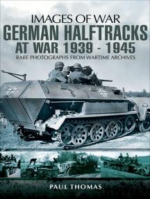 German Halftracks at War, 1939–1945