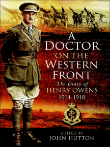 A Doctor on the Western Front: The Diary of Henry Owens, 1914-1918