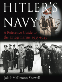 Hitler's Navy: A Reference Guide to the Kreigsmarine 1935–1945