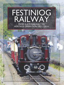Festiniog Railway: From Slate Railway to Heritage Operation, 1921–2014