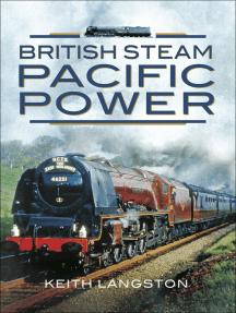 British Steam: Pacific Power