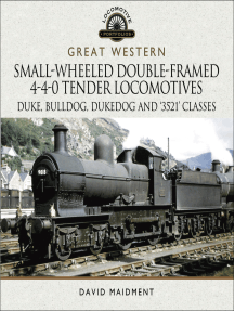Great Western: Small-Wheeled Double-Framed 4-4-0 Tender Locomotives: Duke, Bulldog, Dukedog and '3521' Classes