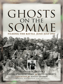 Ghosts on the Somme: Filming the Battle, June–July 1916