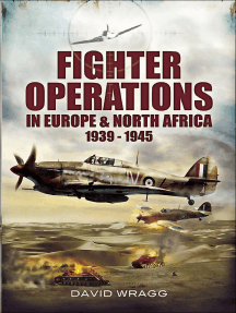 Fighter Operations in Europe and North Africa, 1939–1945