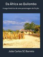 Da África Ao Quilombo