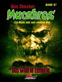 Dan Shocker's Macabros 97: Das Grab in Lemuria