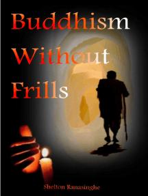 Buddhism Without Frills