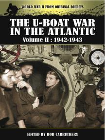 The U-Boat War in the Atlantic, 1942–1943