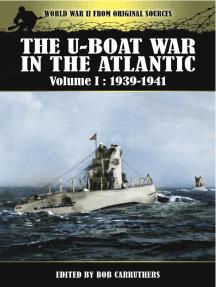 The U-Boat War in the Atlantic, 1939–1941