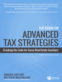 The Book on Advanced Tax Strategies: Cracking the Code for Savvy Real Estate Investors