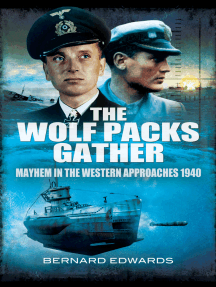The Wolf Packs Gather: Mayhem in the Western Approaches 1940