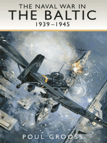 The Naval War in the Baltic, 1939–1945