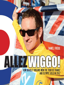 Allez Wiggo!: How Bradley Wiggins won the Tour de France and Olympic gold in 2012