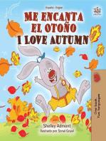 Me encanta el Otoño I Love Autumn