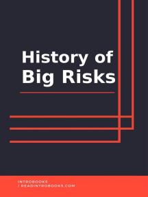 History of Big Risks