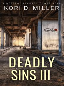 Deadly Sins III: A Dezeray Jackson Mini-Series, #3