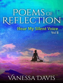 Poems Of Reflection: Hear My Silent Voice, Vol. 2: Poems Of Reflection: Hear My Silent Voice, Vol. 2, #2