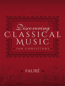 Discovering Classical Music: Fauré