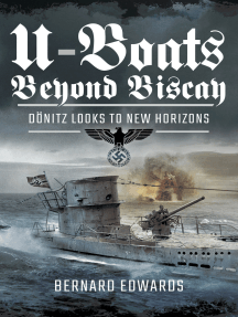 U-Boats Beyond Biscay: Dönitz Looks to New Horizons