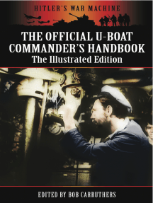 The Official U-Boat Commanders Handbook: The Illustrated Edition